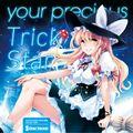 your precious Trick Star