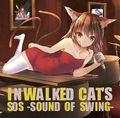 In Walked Cat's
