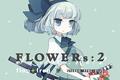 FLOWERs:2