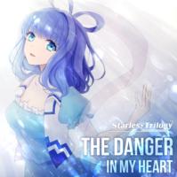 THE DANGER IN MY HEART