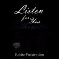 Recite Frustration