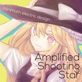 Amplified Shooting Star