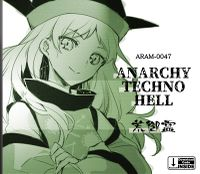 ANARCHY TECHNO HELL
