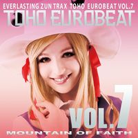 TOHO EUROBEAT VOL.7 MOUNTAIN OF FAITH