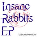 Insane Rabbits EP