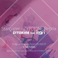 Stargazer feat. itori - ZYTOKINE Remix