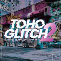 TOHO Glitch 2
