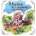 Maribel in Lotusland ~幻想の国メリー~