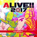 ALIVE!! 2017 大阪会場特典DISC