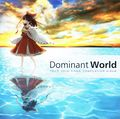 Dominant World