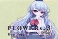 FLOWERs:3