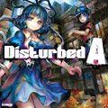 Disturbed A
