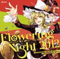 FLOWERING NIGHT 2012 OPENING BGM
