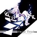 World Trick