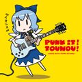 PUNK IT! TOUHOU! -IOSYS HITS PUNK COVERS-
