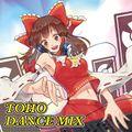TOHO DANCE MIX