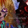 Cross the Boundaries SoundTrack