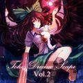 東方夢景色~Toho Dreamscape vol.2