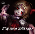 Utterly dark death march