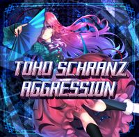 TOHO SCHRANZ AGGRESSION
