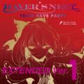 RAVER'S NEST 1 TOHO RAVE PARTY EXTENDED Ver.
