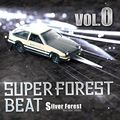 Super Forest Beat VOL.0