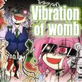 Vibration of Womb