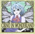 CIRNO IN WONDERLAND