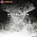 Distant Again