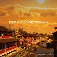 Toho Jazz Connection Vol.6