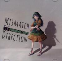 Mismatch of Direction