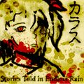 Stories Told in Endless Rain