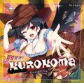 最速最強!KUROKOMA-Yeah!cover&REMIX