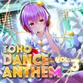 TOHO DANCE ANTHEM Vol.3