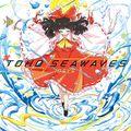 #TOHO SEAWAVES