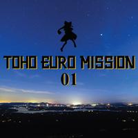 TOHO EURO MISSION 01