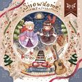 Snowdome -秘密のタカラモノ-