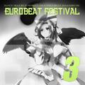 EUROBEAT FESTIVAL VOL.3