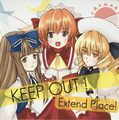 KEEP OUT ! Extend Place
