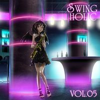 SWING HOLIC VOL.05