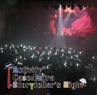 """Activity"" Case:Extra -Storyteller's Night-"