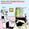 Toho Jazz Connection Vol.5