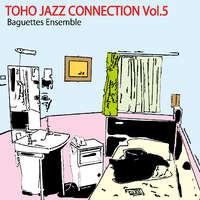 Toho Jazz Connection Vol.5