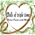 Dolls of triple time ~ Extra Party with Waltz ~