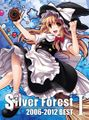 Silver Forest 2006-2012 BESTⅠ