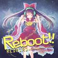 Reboot!!