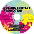 Rolling Contact Promotion 2015