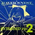 RAVER'S NEST 2 TOHO RAVE PARTY EXTENDED Ver.