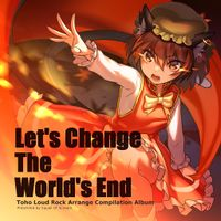 Let's Change The World's End