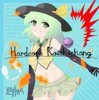 Hardcore Koishichang